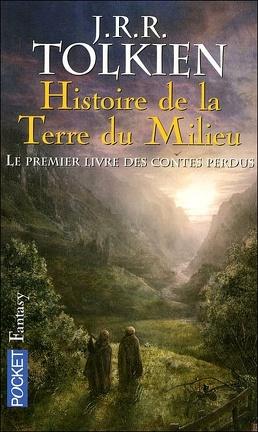 Couverture du livre : Histoire de la Terre du Milieu : le premier livre des contes perdus