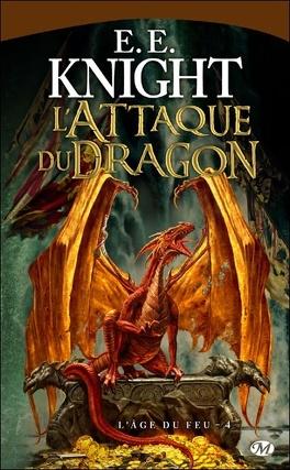 Couverture du livre : L'Age du Feu, tome 4 : L'attaque du Dragon