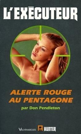 Couverture du livre : L'Exécuteur-178- Alerte rouge au Pentagone