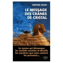 Couverture du livre : Le message des cranes de cristal
