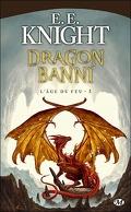 L'Age du Feu, tome 3 : Dragon banni