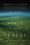 Le nom du monde est forêt