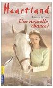 Heartland, tome 3 : Une nouvelle chance ?