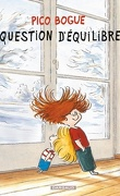 Pico Bogue, tome 3 : Question d'équilibre