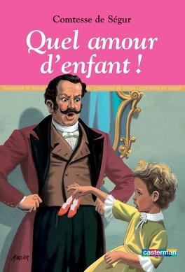 Couverture du livre : Quel amour d'enfant !