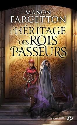 Couverture du livre : L'Héritage des Rois-Passeurs