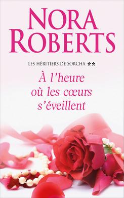 Couverture du livre : Les héritiers de Sorcha, tome 2 : À l'heure où les coeurs s'éveillent