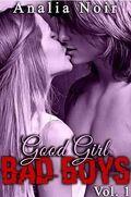 Good Girl Bad Boys Tome 1