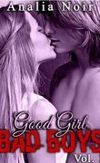 Good Girl Bad Boys Tome 1