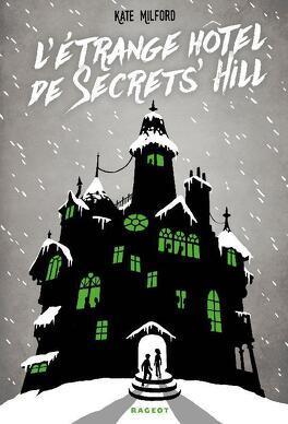 Couverture du livre : L'étrange hôtel de Secrets' Hill