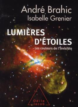 Couverture du livre : Lumières d'étoiles : Les couleurs de l'invisible