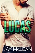 Preston Brothers, Tome 1 : Lucas
