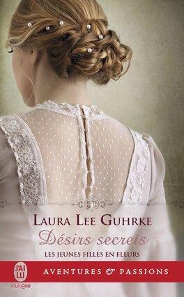 Couverture du livre : Jeunes filles en fleurs, Tome 3 : Désirs secrets
