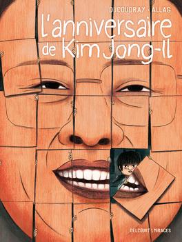 Couverture du livre : L'Anniversaire de Kim Jong-Il