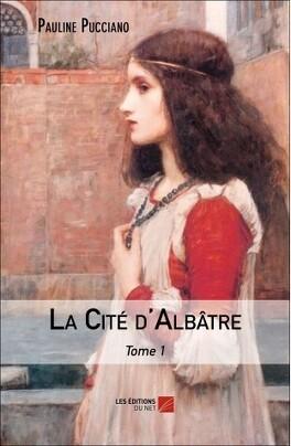 Couverture du livre : La Cité d'Albâtre