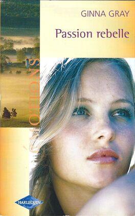 Couverture du livre : Le secret du médaillon, Tome 3 : Passion rebelle