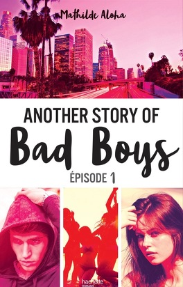 Couverture du livre : Another Story of Bad Boys, Tome 1