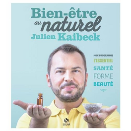 Couverture du livre : Bien-être au naturel de Julien Kaibeck