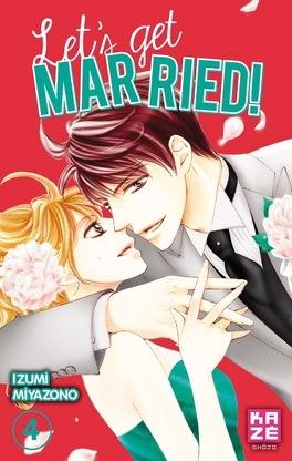 Couverture du livre : Let's get married ! tome 4