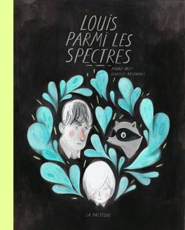 Couverture du livre : Louis parmi les spectres