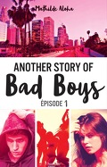 Another Story of Bad Boys, Tome 1
