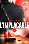 L'Implacable, Tome 3 : Puzzle Chinois