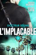 L'Implacable, Tome 5 : Docteur Séisme