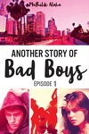 couverture Another Story of Bad Boys, Épisode 1