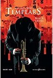 Assassin's Creed Templars, Tome 1 : Black cross