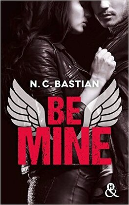 Couverture du livre : Be Mine, Tome 1 : Be Mine