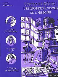 Couverture du livre : Contes et récits Les grandes énigmes de l'histoire