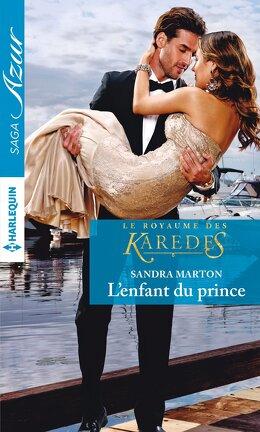 Couverture du livre : Le Royaume des Karedes, Tome 1 : L'Enfant du prince