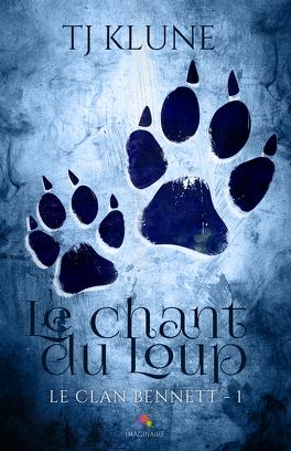Couverture du livre : Le Clan Bennett, Tome 1 : Le Chant du loup