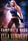 Legion of Angels, tome 1 : Vampire's kiss