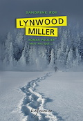 Lynwood Miller, Tome 1