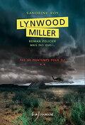 Lynwood Miller, Tome 2 : Pas de printemps pour Eli