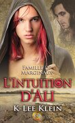 Famille de marginaux, Tome 2 : L'Intuition d'Ali