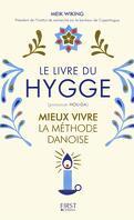 Le Livre du Hygge : Mieux vivre, la méthode danoise