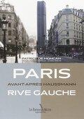 Paris, avant - après Haussmann,  Rive gauche