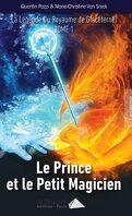 La Légende du royaume de Glacéternel, Tome 1 : Le Prince et le Petit Magicien