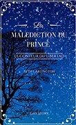 Le conteur du Libertad, tome 1 : La Malédiction du Prince
