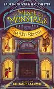 Le Musée des monstres, Tome 1 : La Tête réduite