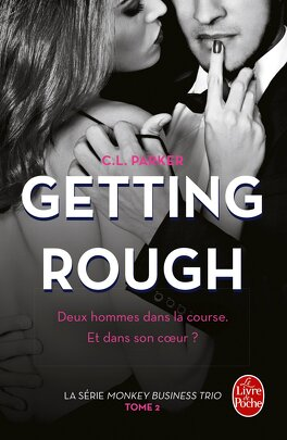 Couverture du livre : Monkey Business Trio, tome 2 : Getting Rough