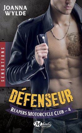 Couverture du livre : Reapers Motorcycle Club, Tome 4 : Défenseur