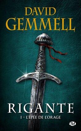 Couverture du livre : Rigante, Tome 1 : L'Epée de l'Orage