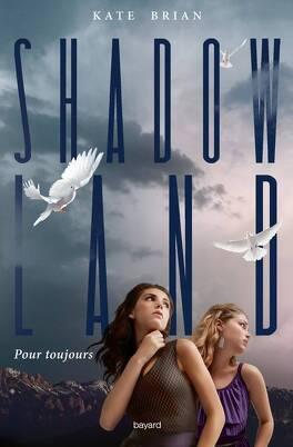 Couverture du livre : Shadowland, Tome 2 : Pour toujours
