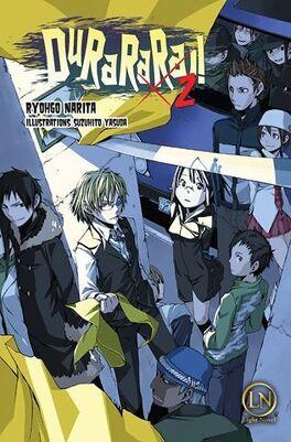 Couverture du livre : Durarara!! (Light Novel), tome 2