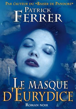 Couverture du livre : Le masque d'Eurydice