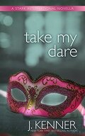 Stark International, tome 3.2 : Take my Dare