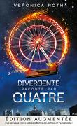 Divergente raconté par Quatre édition augmentée